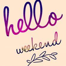 Wochenende!